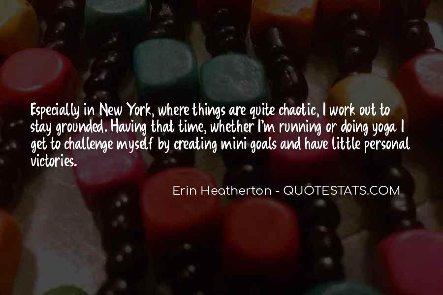 Heatherton Quotes #664558
