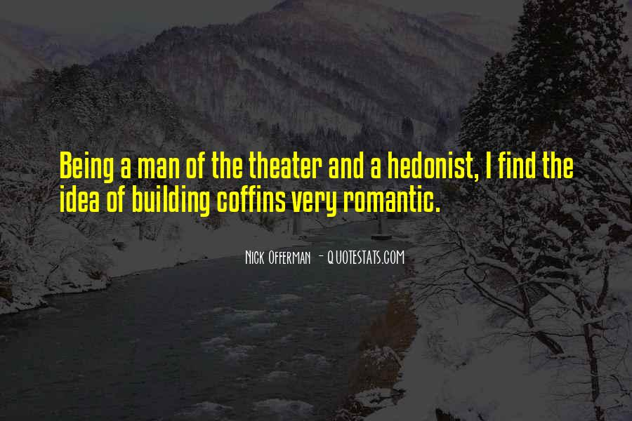Hedonist Quotes #265223
