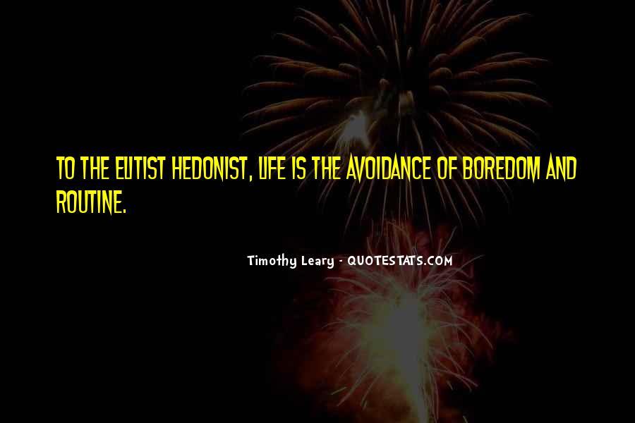 Hedonist Quotes #337153