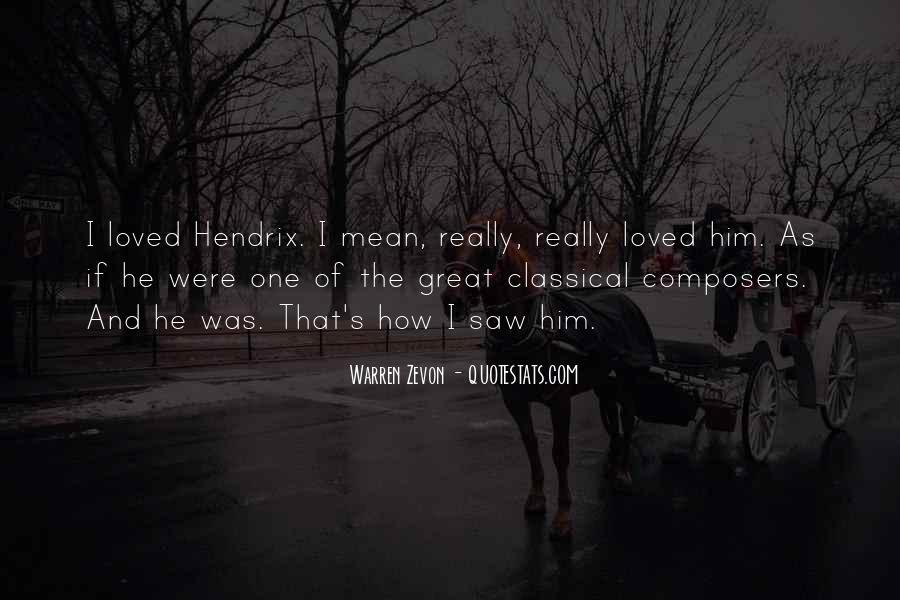 Hendrix's Quotes #1584281