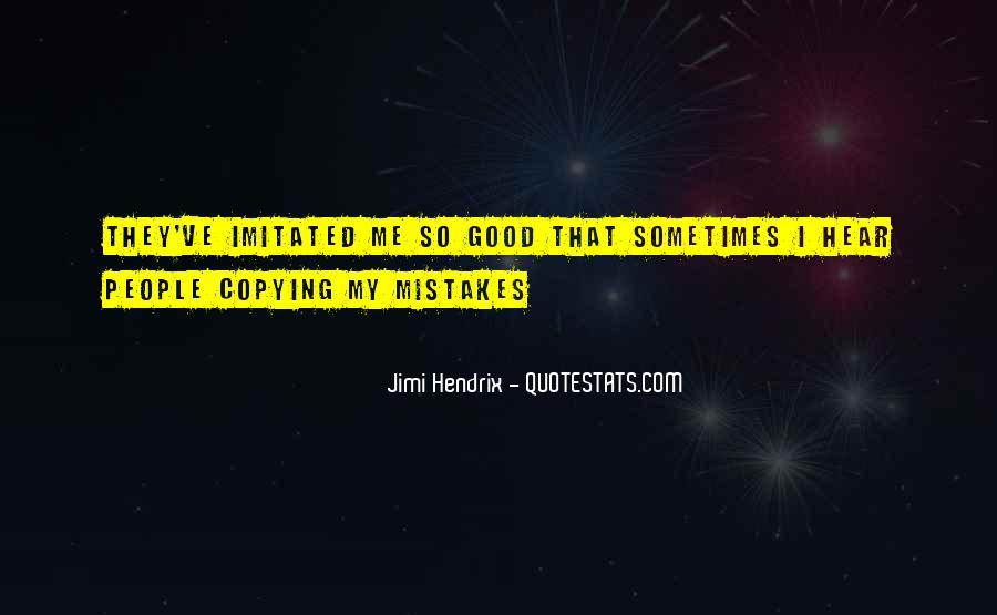 Hendrix's Quotes #16396