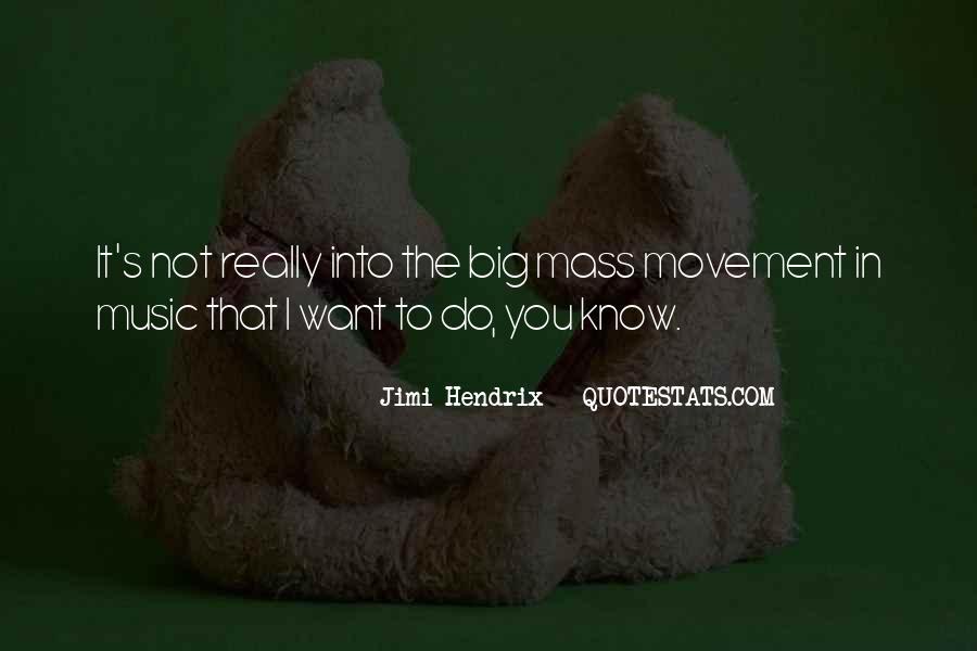 Hendrix's Quotes #1789985