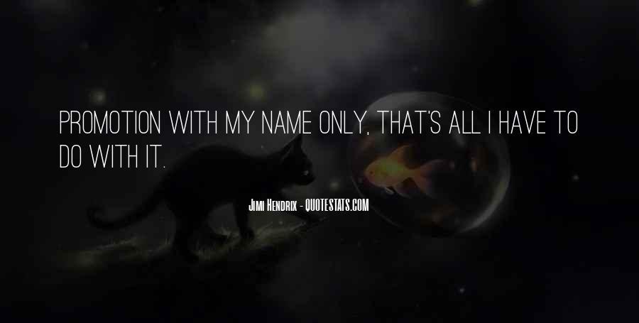 Hendrix's Quotes #326311