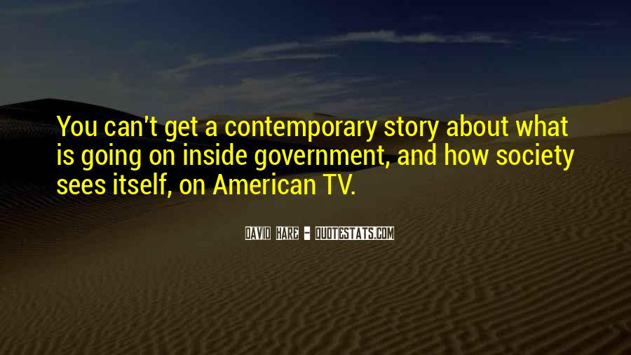 Quotes About Society And Government #289371