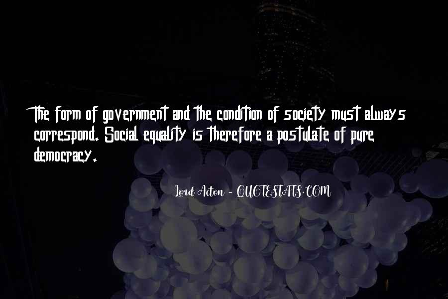 Quotes About Society And Government #518836