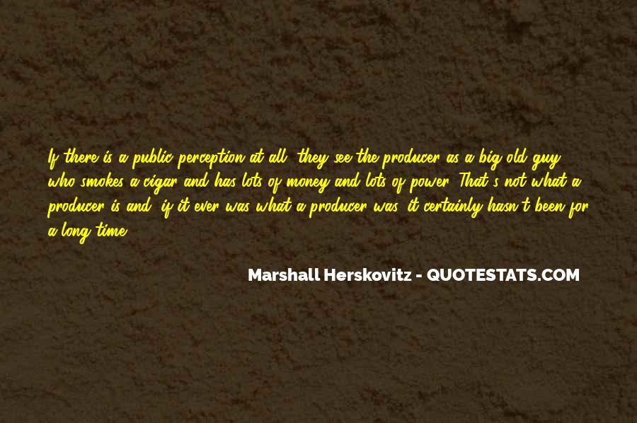 Herskovitz Quotes #145237