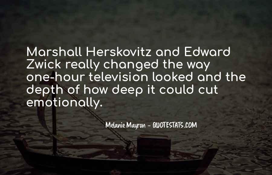 Herskovitz Quotes #249436