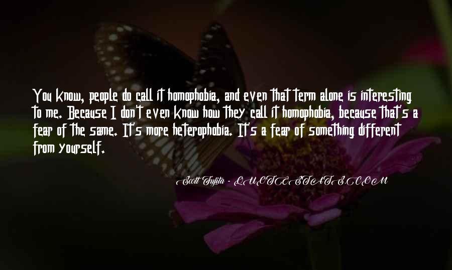 Heterophobia Quotes #834178