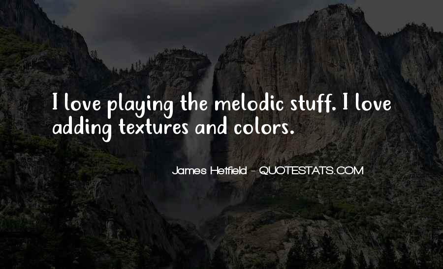 Hetfield Quotes #1000591