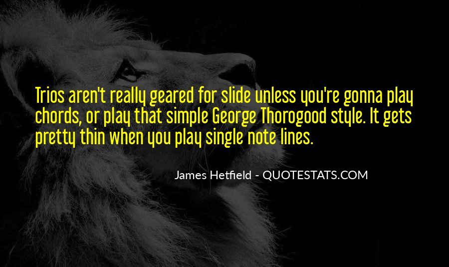 Hetfield Quotes #1020708