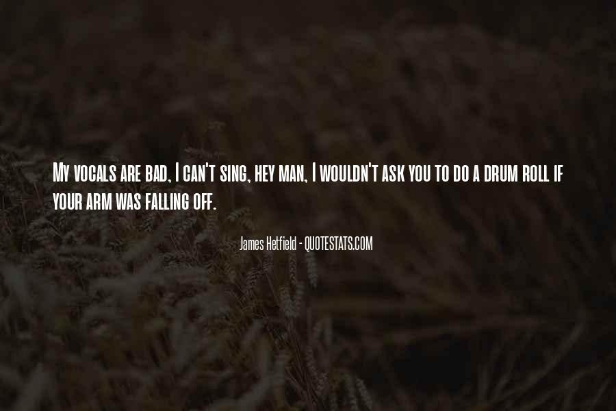 Hetfield Quotes #1079393