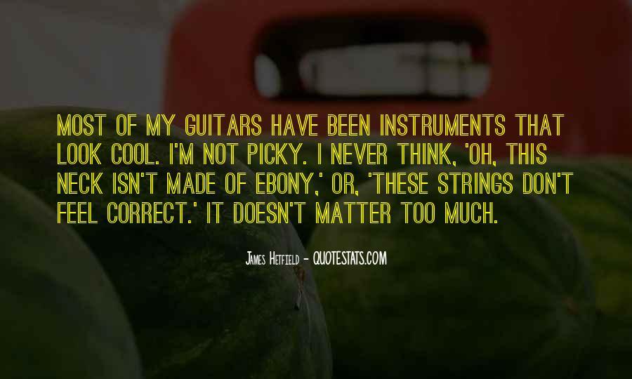 Hetfield Quotes #1079508