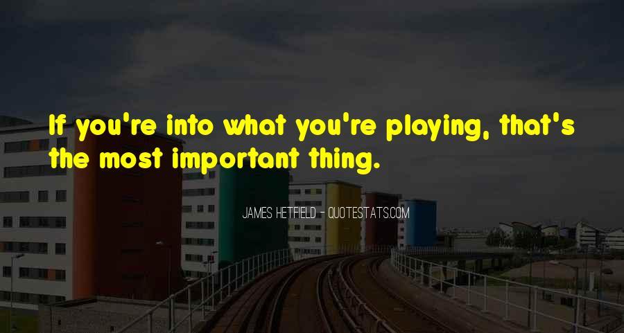 Hetfield Quotes #1228550
