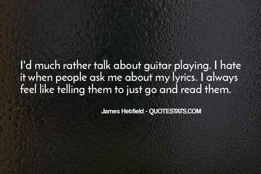 Hetfield Quotes #1383273