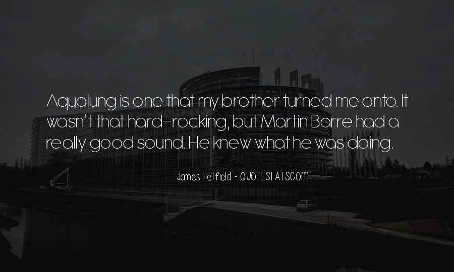 Hetfield Quotes #148609