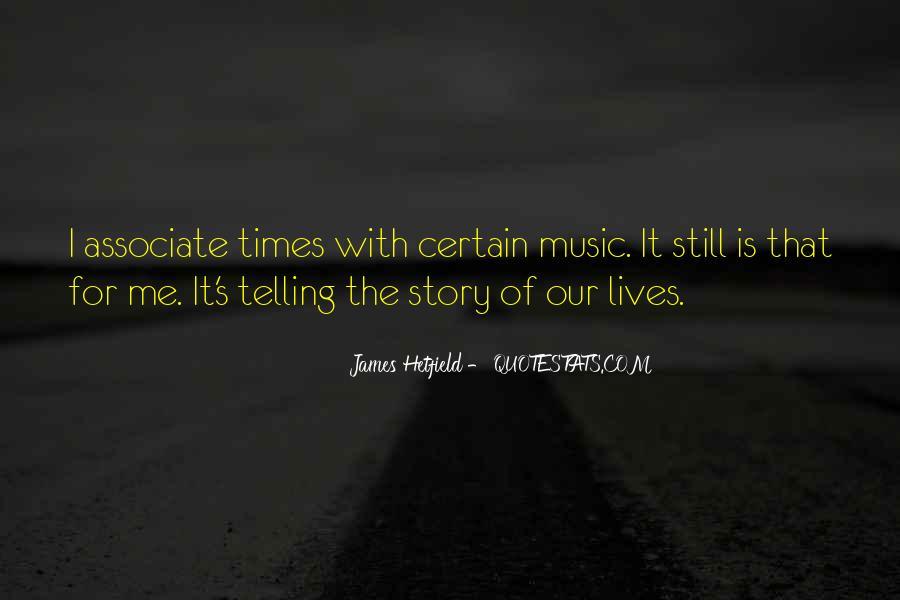 Hetfield Quotes #1699544