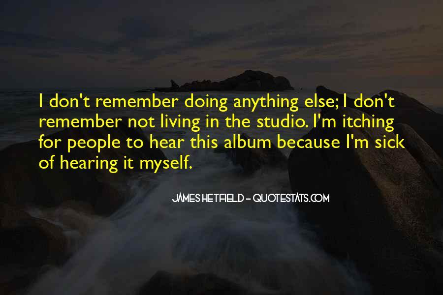Hetfield Quotes #1755830