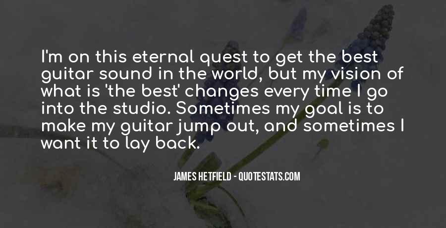 Hetfield Quotes #1769057