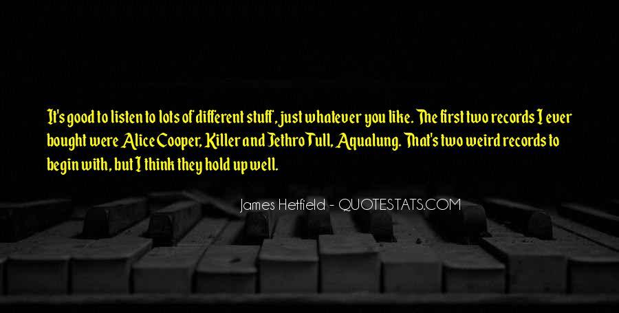 Hetfield Quotes #1787006