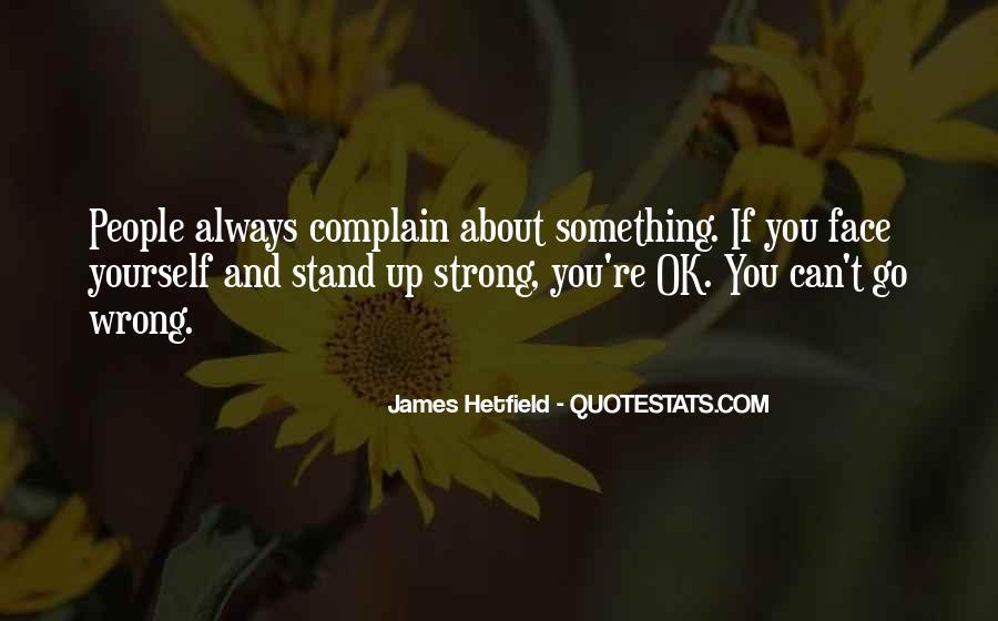 Hetfield Quotes #1830851