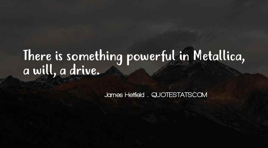 Hetfield Quotes #345411