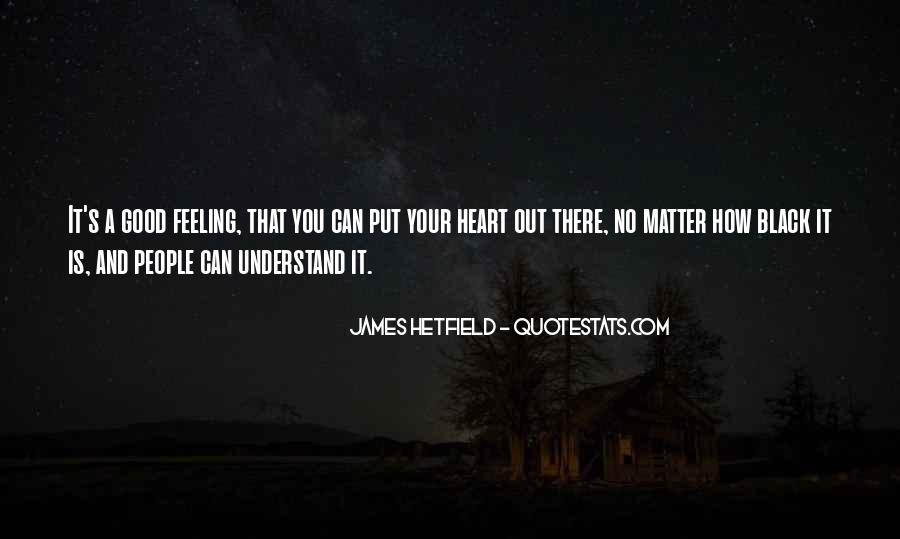 Hetfield Quotes #449877