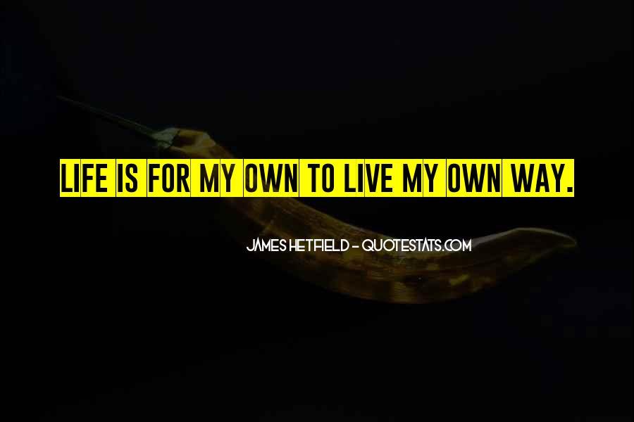 Hetfield Quotes #637018