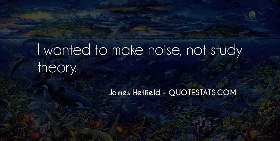 Hetfield Quotes #74685