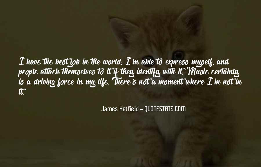 Hetfield Quotes #769051