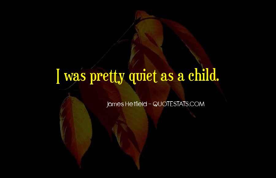 Hetfield Quotes #90794