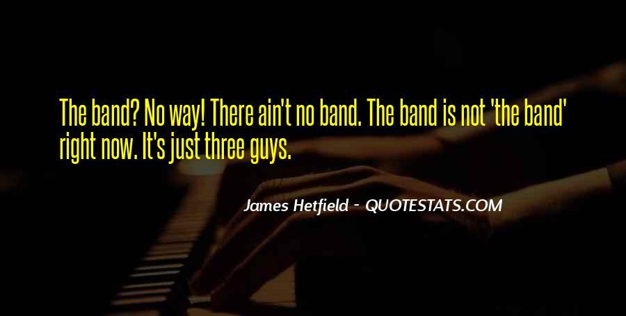 Hetfield Quotes #981548