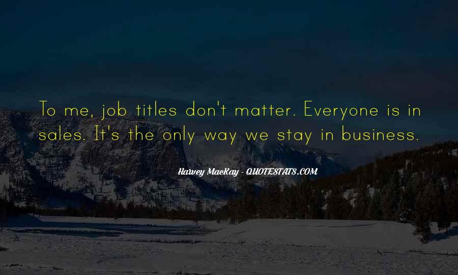Quotes About Mine Your Own Business #1345