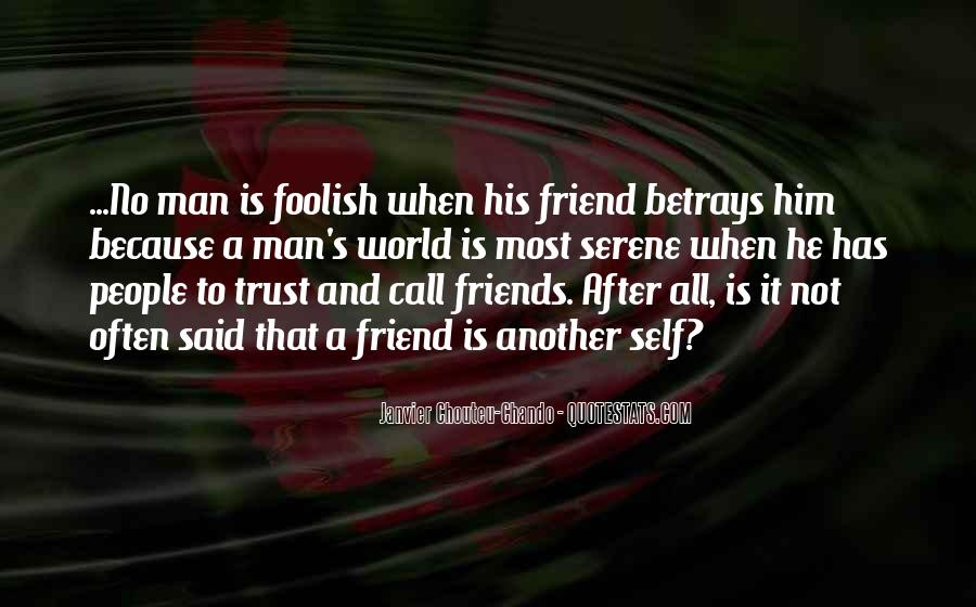 Quotes About Love Trust And Friendship #1539573