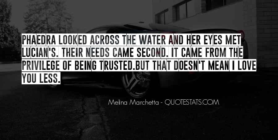 Quotes About Love Trust And Friendship #1745385