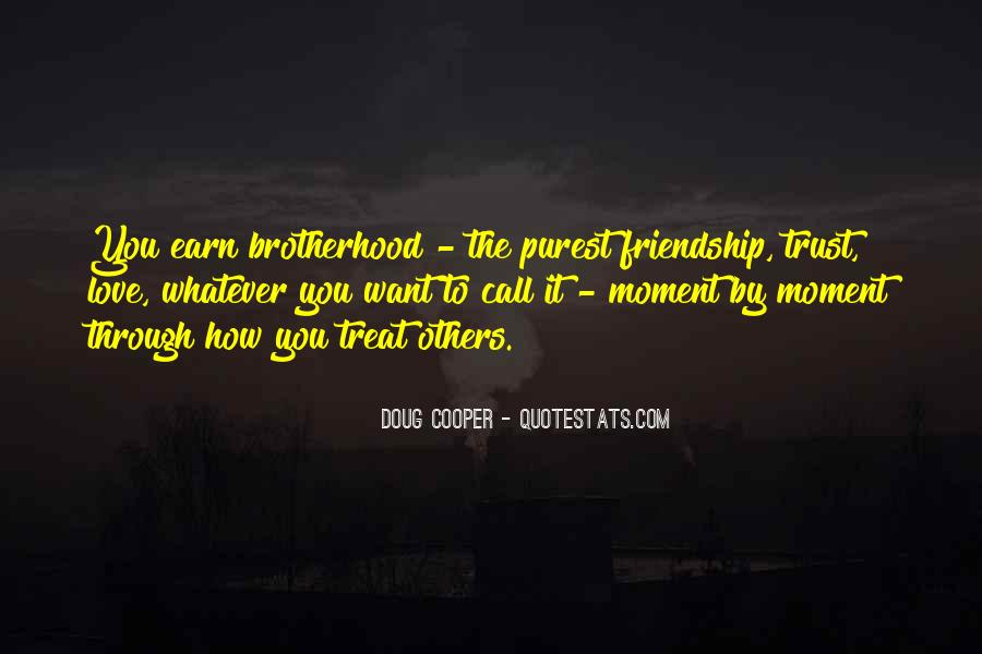 Quotes About Love Trust And Friendship #1818138
