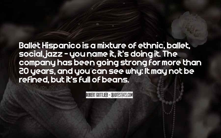 Hispanico Quotes #1033003