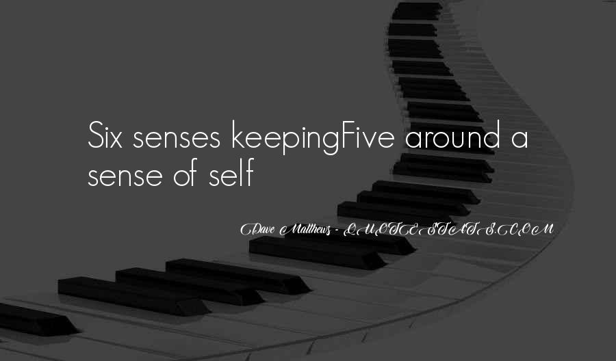 Quotes About Six Sense #1219741