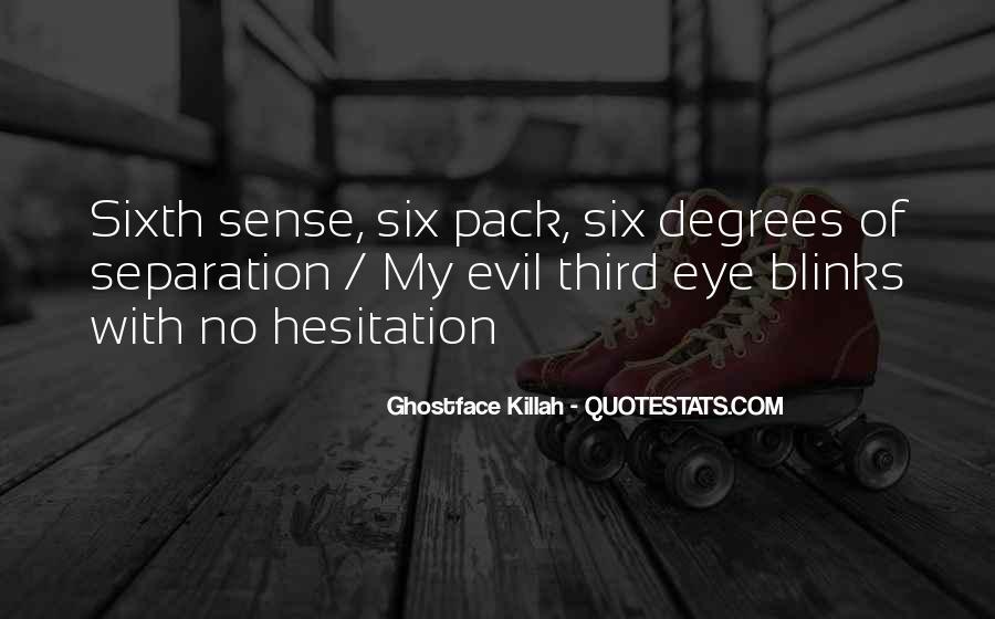 Quotes About Six Sense #870655