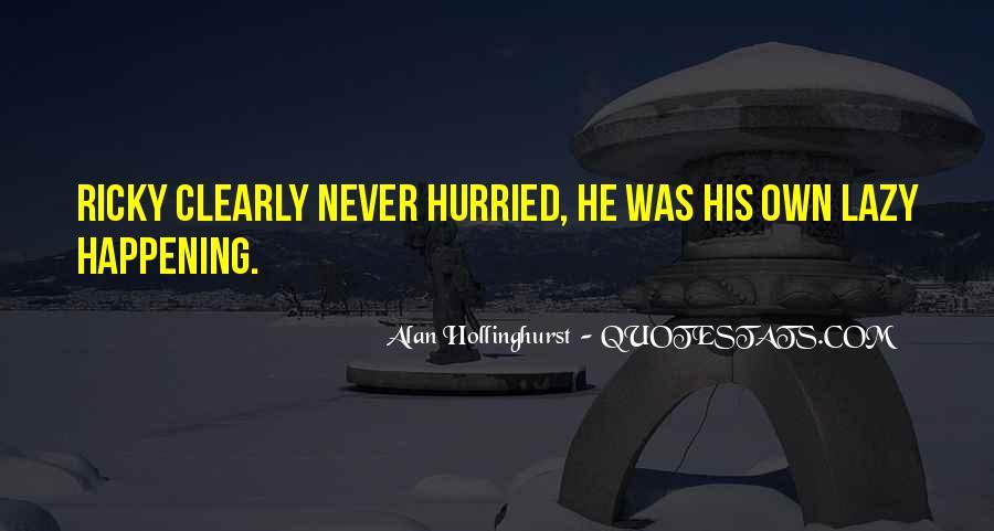 Hollinghurst Quotes #1071531