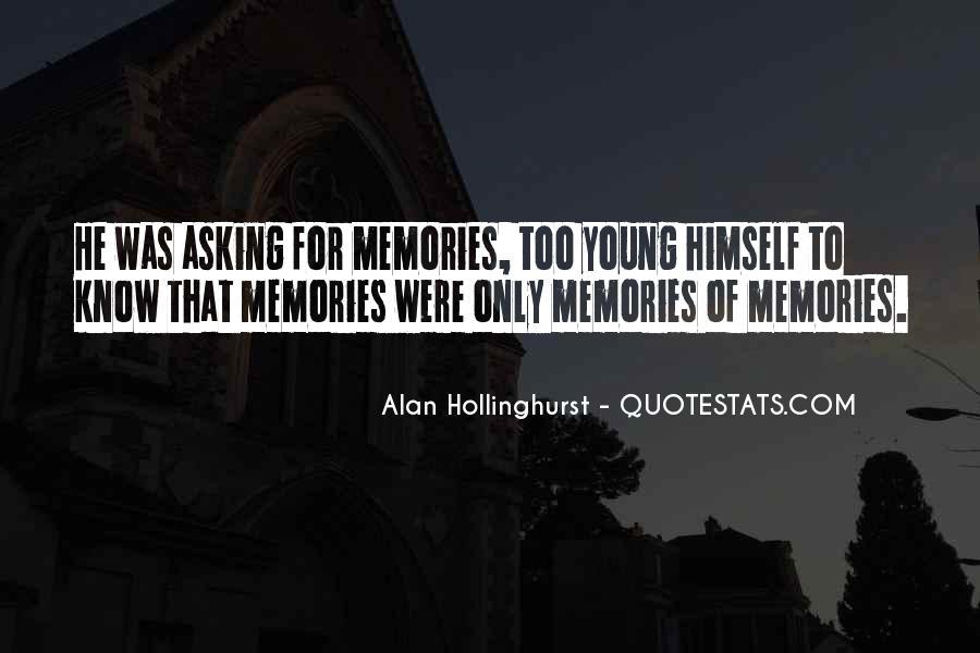 Hollinghurst Quotes #1091494