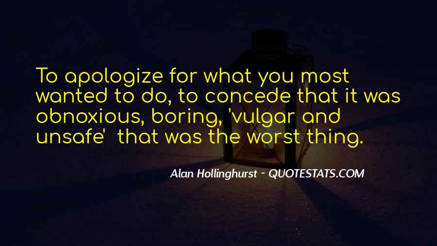 Hollinghurst Quotes #1642779