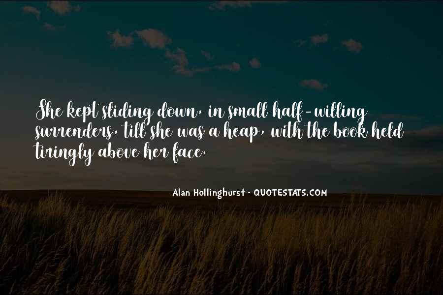 Hollinghurst Quotes #1719074