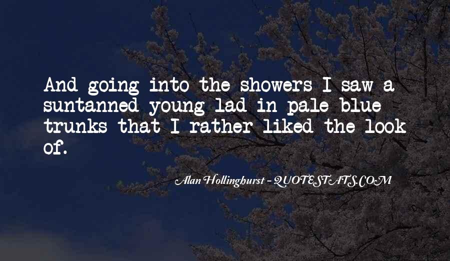 Hollinghurst Quotes #1843324