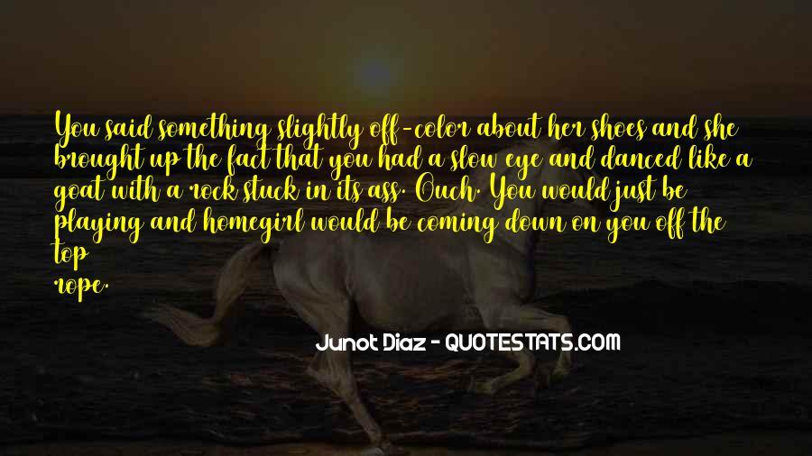 Homegirl Quotes #1288271
