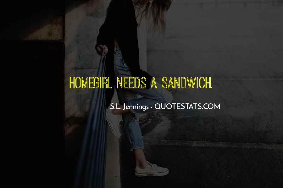 Homegirl Quotes #1379077