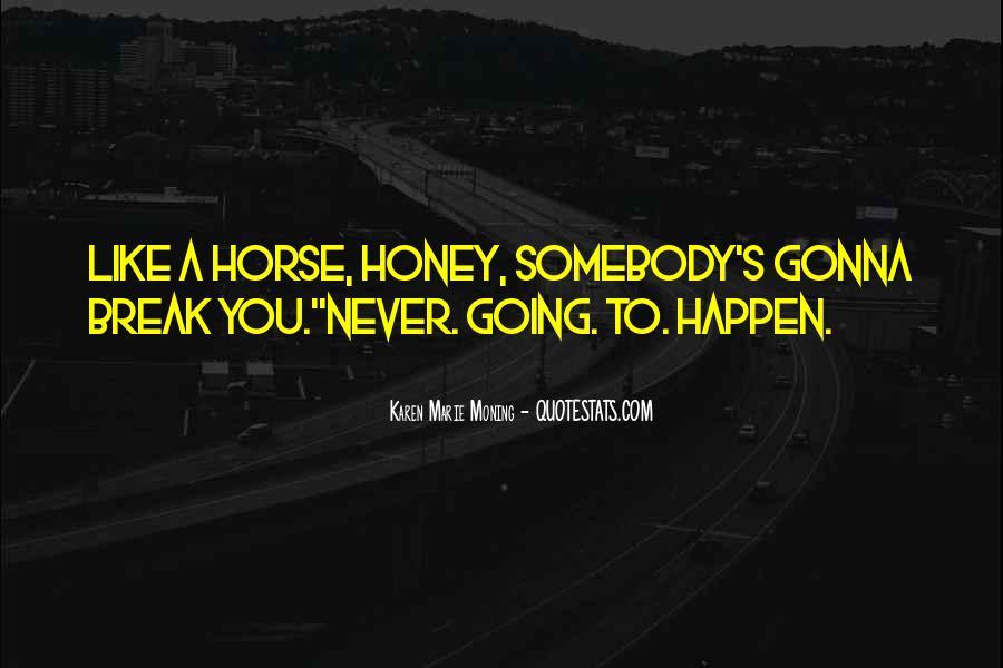 Honey's Quotes #105745