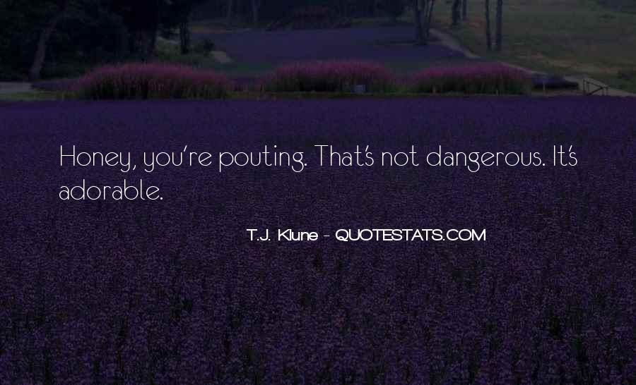 Honey's Quotes #122142