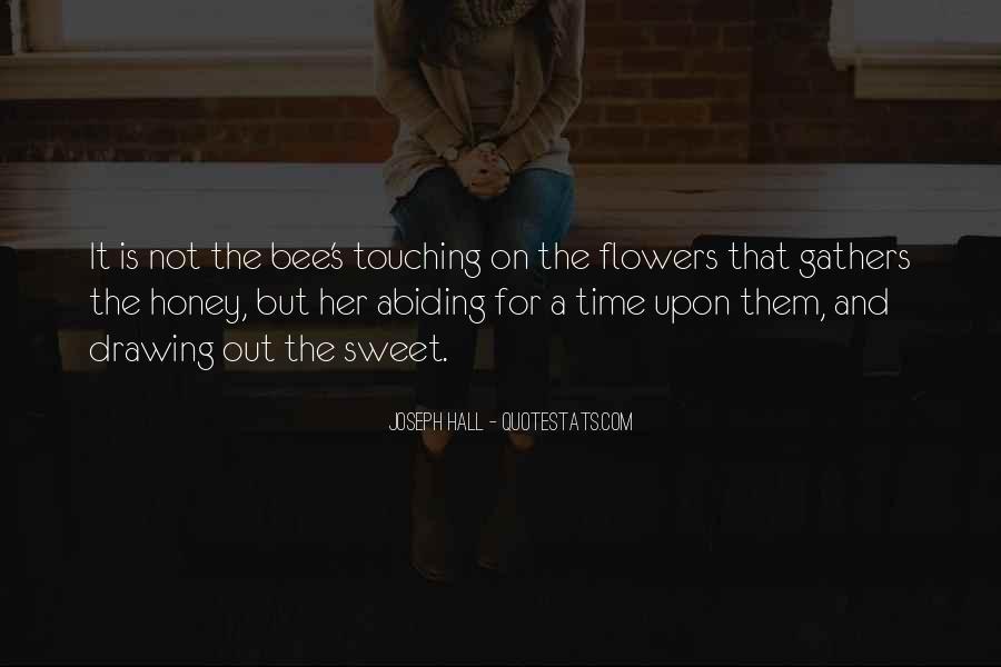 Honey's Quotes #143538