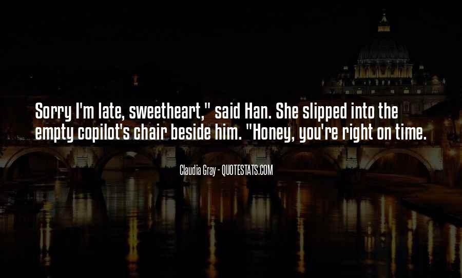Honey's Quotes #152960