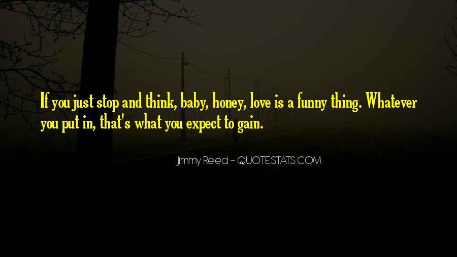 Honey's Quotes #16581